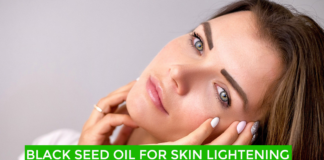 Black Seed Oil for Skin Lightening