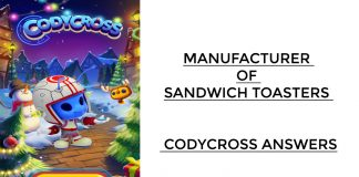 Manufacturer of Sandwich Toasters - Codycross Answers