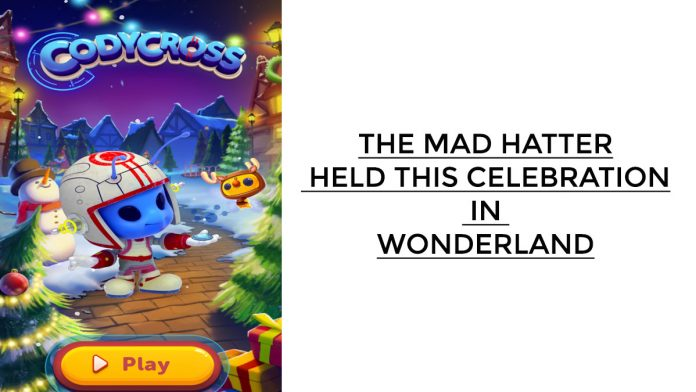 The Mad Hatter Held This Celebration in Wonderland