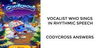 Vocalist who sings in rhythmic speech | Codycross Answers